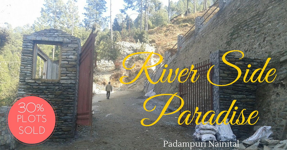 Property in Nainital :River Side Paradise ,Uttarakhand
